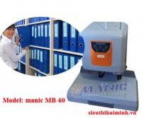 Máy khoan đóng chứng từ sử dụng ống nhựa MANIC MB-60